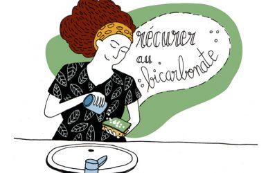 101 gestes écolos (22) Récurer au bicarbonate de soude