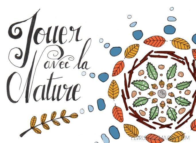 101 gestes écolos (32) : Jouer avec la nature