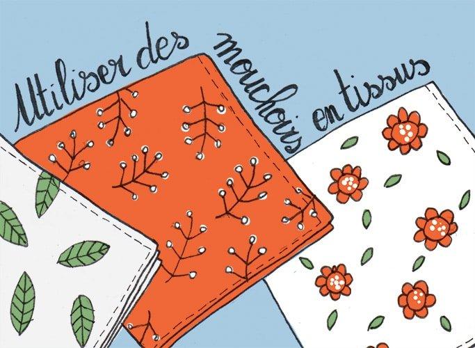 101 gestes écolos (2) Utiliser des mouchoirs en tissus