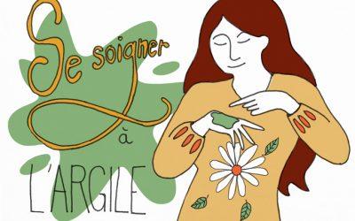 101 gestes écolos (96) : se soigner à l'argile