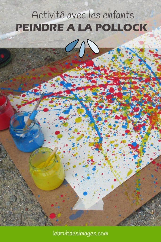Marina Le Floch, atelier créatif pour les enfants - Peindre à la Pollock