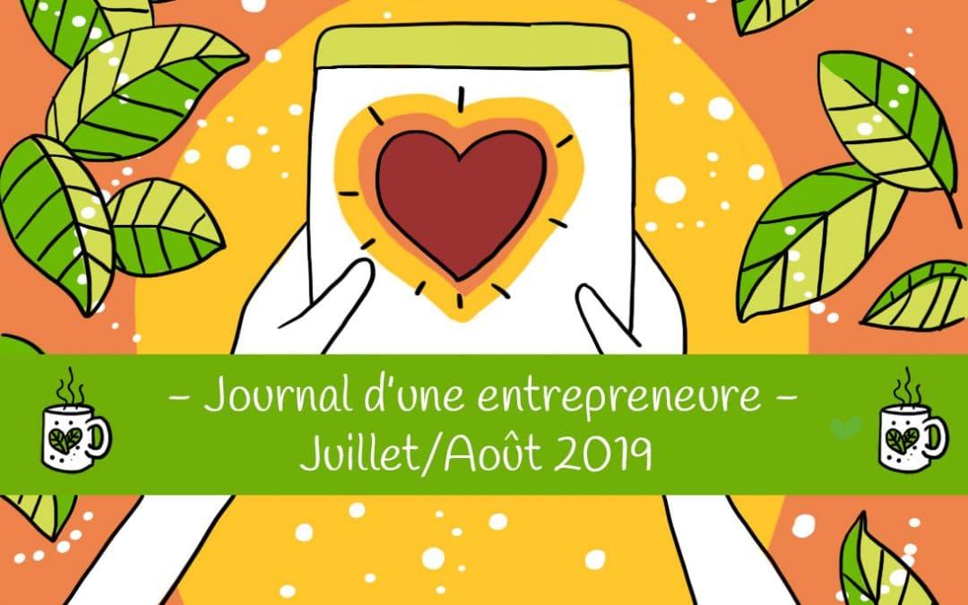 Journal d'une entrepreneure créative – Juillet Août 2019