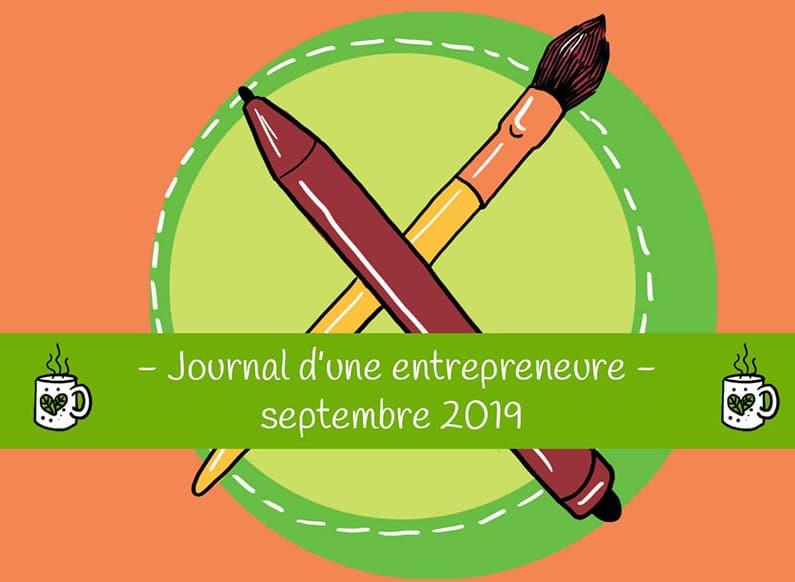 Journal d'une entrepreneure créative – Septembre 2019